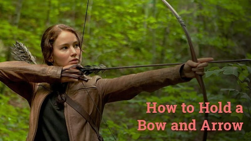 how to hold a bow and arrow