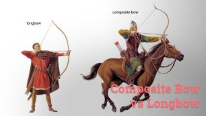 Composite Bow Vs Longbow